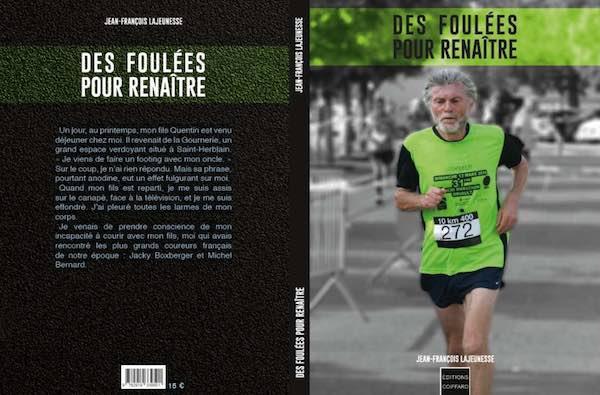 Des foulées pour renaître de Jean-François Lajeunesse